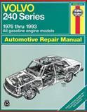 Volvo 240 Series - 1976 thru 1993 - All Gasoline Engine Models, Rob Maddox and John H. Haynes, 1563921367