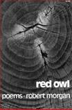 Red Owl, Morgan, Robert, 0393041360