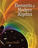 Elements of Modern Algebra, Gilbert, Jimmie and Gilbert, Linda, 0495561363