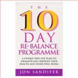 The 10 Day Re-Balance Programme, Jon Sandifer, 0712671366