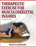 Therapeutic Exercise for Musculoskeletal Injuries, Houglum, Peggy A., 0736051368