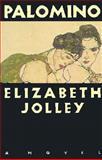 Palomino, Elizabeth Jolley, 0892551364