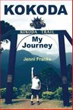 Kokoda - My Journey, Jenni Franke, 1478701366
