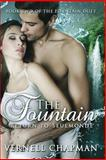 The Fountain: Return to Seulmonde, Vernell Chapman, 1483961362