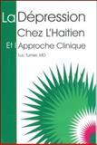 La Dépression chez L'Haitien, Turnier, Luc, 1584321369