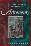 Episodes from the Early History of Astronomy, Aaboe, Asger, 0387951369