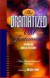 The Dramatized Old Testament Vol. 1 : Genesis to Esther, Perry, Michael, 0801071364
