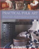 Practical Folk Art, Stewart Walton, 1908991364