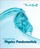Conceptual Physics Fundamentals, Hewitt, Paul G. and Wolf, Phillip R., 0321501365
