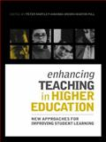 Enhancing Teaching in Higher Education : New Approaches to Improving Student Learning, , 0415341361