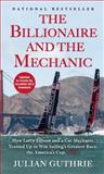The Billionaire and the Mechanic, Julian Guthrie, 0802121365