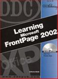 DDC Learning Microsoft FrontPage 2002, Skintik, Catherine H., 1585771368