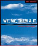 We, Me, Them and It : The Power of Words in Business, Simmons, John, 1587991365