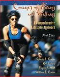 Concepts of Fitness and Wellness : A Comprehensive Lifestyle Approach, Corbin, Charles and Lindsey, Ruth, 007256136X