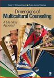Dimensions of Multicultural Counseling : A Life Story Approach, Thomas, Anita Jones and Schwarzbaum, Sara E., 1412951364