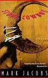 Stone Cowboy, Mark Jacobs, 1569471363