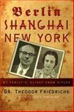 Berlin-Shanghai-New York, Theodor Friedrichs, 1583851364