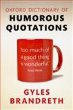 Oxford Dictionary of Humorous Quotations, Gyles Brandreth, 0199681368