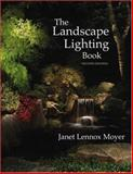 The Landscape Lighting Book, Moyer, Janet Lennox, 0471451363