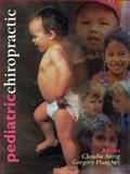 Pediatric Chiropractic, Anrig, Claudia and Plaugher, Gregory, 0683001361