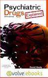 Psychiatric Drugs Explained, Healy, David, 070204136X