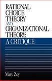 Rational Choice Theory and Organizational Theory 9780803951365