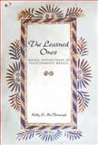 The Learned Ones : Nahua Intellectuals in Postconquest Mexico, McDonough, Kelly S., 0816511365