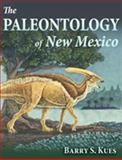 The Paleontology of New Mexico, Kues, Barry S., 0826341365