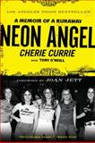 Neon Angel, Cherie Currie and Tony O'Neill, 0061961361