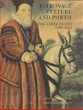 Patronage, Culture and Power : The Early Cecils 1558-1612, Pauline Croft, 0300091362