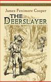 The Deerslayer, James Fenimore Cooper, 048646136X