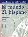 El Mundo 21 Hispano Cuaderno de Actividades, Samaniego, Fabián A. and Rojas, Nelson, 0618501363
