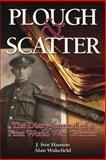 Plough and Scatter, Alan Wakefield and J. Ivor Hanson, 0857331361
