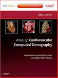 Atlas of Cardiovascular Computed Tomography, Taylor, Allen J., 1416061363