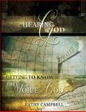 Hearing God, Kathy Campbell, 1470111365