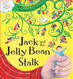 Jack and the Jelly Bean Stalk, Rachael Mortimer, 1589251369