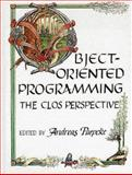 Object-Oriented Programming : The CLOS Perspective, , 0262161362