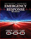 Emergency Response Workbook, Seiber, Mary Jo and Pardee, Mirella, 0757571360