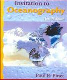 Invitation to Oceanography, Pinet, Paul R., 0763721360