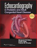 Echocardiography in Pediatric and Adult Congenital Heart Disease, , 0781781361