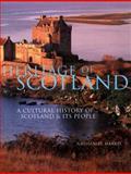 Heritage of Scotland, Nathaniel Harris, 0816041369