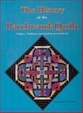 The History of the Patchwork Quilt, Schnuppe Von Gwinner, 0887401368
