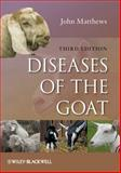 Diseases of the Goat, Matthews, John G., 1405161361
