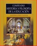 Compendio Historia de la Educacion, Lopez Yustos, Alfonso, 0929441362
