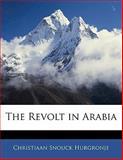 The Revolt in Arabi, Christiaan Snouck Hurgronje, 1141341360