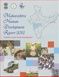 Maharashtra Human Development Report 2012 : Towards Inclusive Human Development, Yashwantrao Chavan Academy of Development Administration, 8132111362