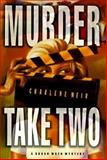 Murder Take Two, Charlene Weir, 0312181361