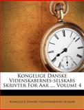 Kongelige Danske Videnskabernes-Selskabs Skrivter for Aar, , 1286041368