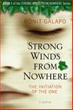 Strong Winds from Nowhere, Ronit Galapo, 1401941362