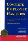 The Complete Employee Handbook : A Guide for Small and Medium Businesses, Holzschu, Michael, 1559211369